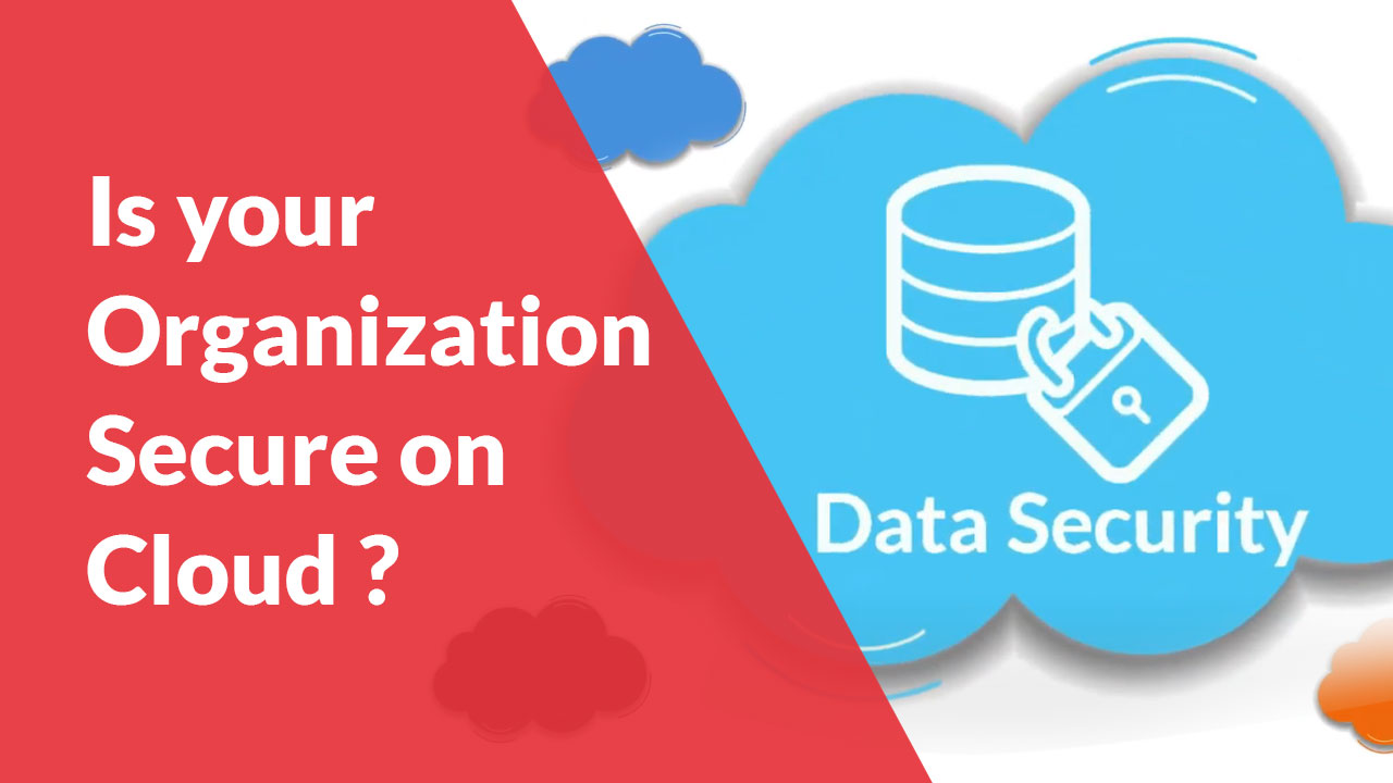 Is-your-Organization-Secure-on-Cloud
