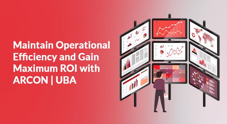 Maintain-Operational-Efficiency-and-Gain-Maximum-ROI-with-ARCON-UBA-1