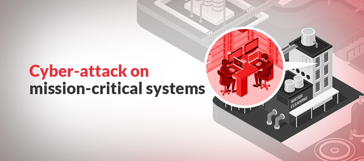 Cyber-attack-on-mission-critical-systems-1