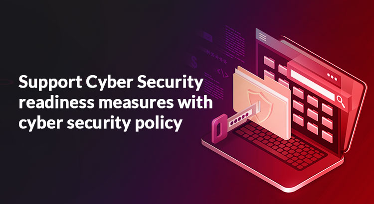 Cyber security readiness or cyber security policy - ARCON Blog