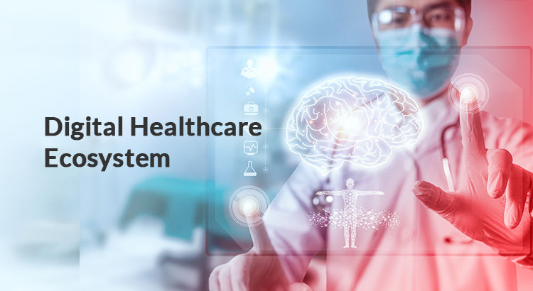 Digital-Healthcare-Ecosystem