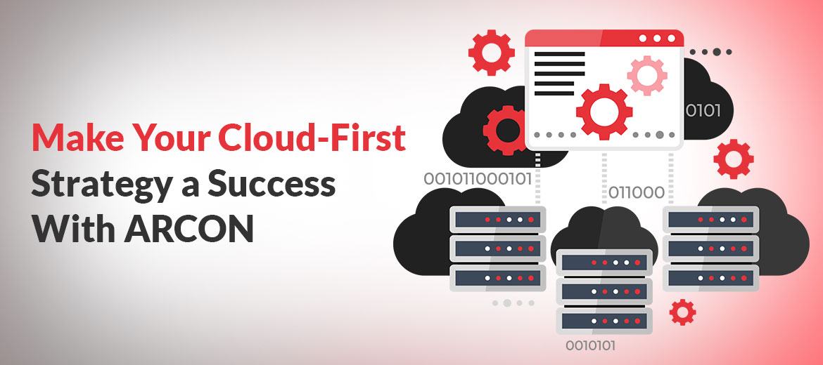Make-Your-Cloud-First-Strategy-a-Success-with-ARCON