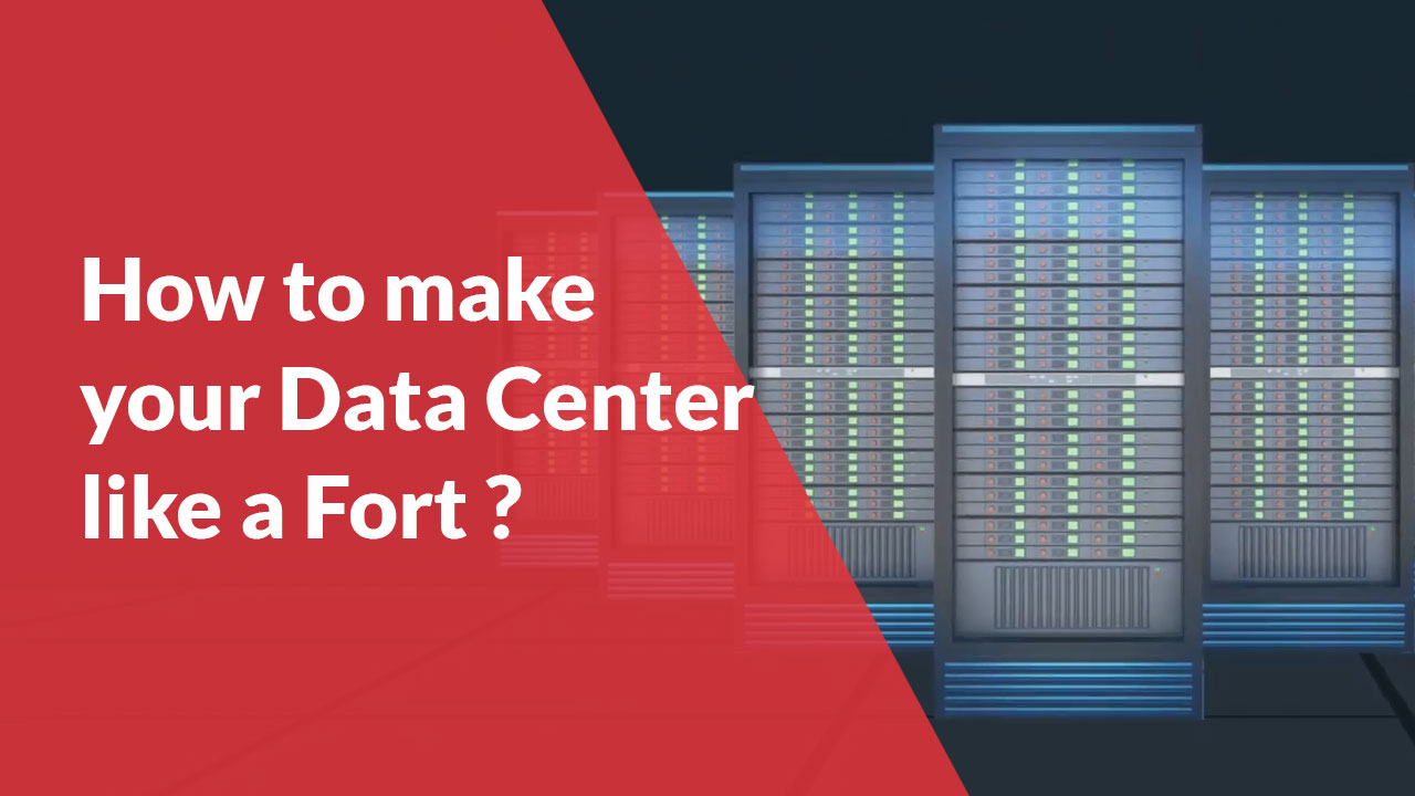 How-to-make-your-Data-Center-like-a-Fort