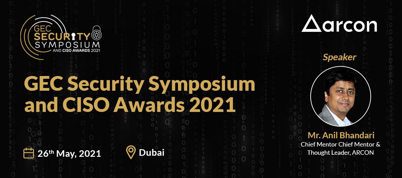 GEC Security Symposium and CISO Awards 2021